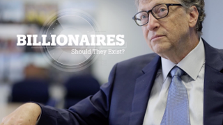 Billionaires: What's wrong with wealth?