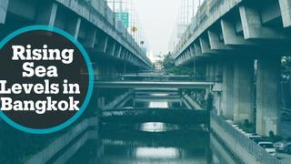 Sinking City: Bangkok seeking ways to fight rising sea levels