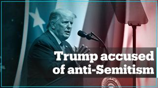 Trump criticised for using anti-Semitic tropes in speech