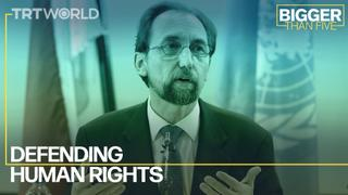 Defending Human Rights with Zeid Ra'ad Al Hussein | Bigger Than Five
