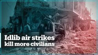 Russian and Syrian regime air strikes kill 12 civilians in Idlib
