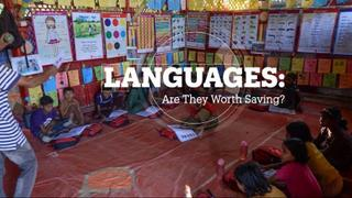 LANGUAGES: Are they worth saving?