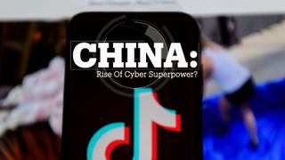 CHINA: Rise of cyber superpower?