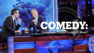 COMEDY & COMMENTARY: Comedians trusted source of news?