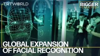 Global Expansion of Facial Recognition | Bigger Than Five