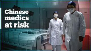 Chinese medics risk contracting coronavirus