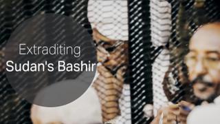Extraditing Sudan's Omar al Bashir