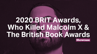 The BRIT Awards 2020 | Who Killed Malcolm X | The British Book Awards
