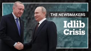 Idlib Crisis: Turkey-Russia Relations