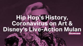 Coronavirus Effect on Art World | Disney's Mulan Live-Action Remake | Hip Hop Museum