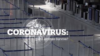 CORONAVIRUS: Will airlines survive?