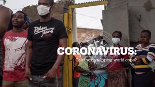 CORONAVIRUS: Can the developing world cope?