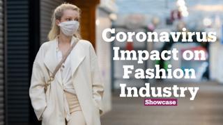 Effects of the Coronavirus on Fashion Industry