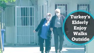 Turkey's elderly enjoy walks outside