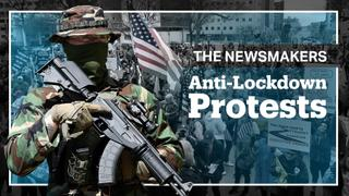 COVID-19: Are US Anti-Lockdown Protests Justified?