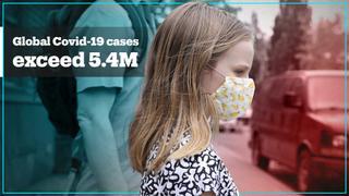 Global Covid-19 cases surpass 5.4 million