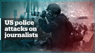 US police attack journalists covering George Floyd protests