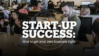 START-UP SUCCESS: How to get your own business right