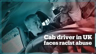 Cab driver in UK faces racist abuse