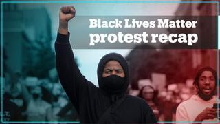Recap of Black Lives Matters protests