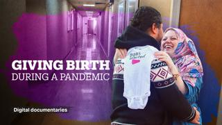 Giving Birth During a Pandemic