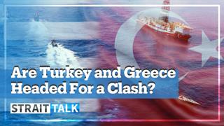 Turkey-Greece Tensions Escalate