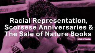 Scorsese Anniversaries | Racial Representation in Theatre | Nature Book Sales Soar