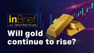 In Brief Episode 10: Why is gold rallying?