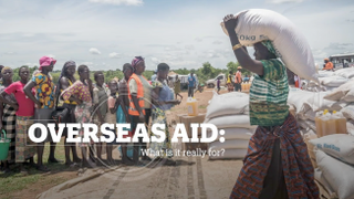 OVERSEAS AID: What is it really for?