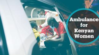 Ambulance service helps Kenyan women in labour during curfew