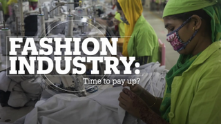FASHION INDUSTRY: Time to pay up?