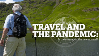TRAVEL AND THE PANDEMIC: Is the staycation the new normal?