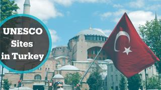 Turkey's UNESCO World Heritage sites
