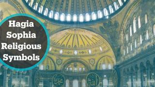 Hagia Sophia's religious symbols