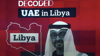 Decoded: UAE in Libya