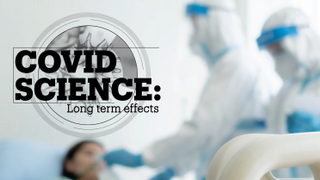 COVID SCIENCE: Long term effects