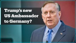 Trump's controversial pick for ambassador to Germany