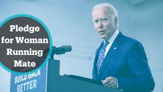 Joe Biden pledged to choose a woman running mate