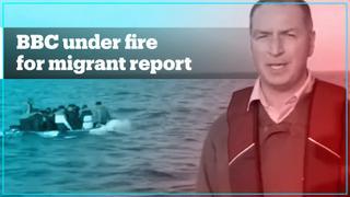 BBC under fire for 'voyeuristic' migrant report