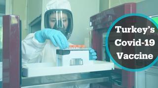 Turkey's Covid-19 vaccine