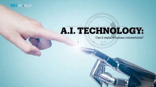 A.I. TECHNOLOGY: Can it replace human connections?
