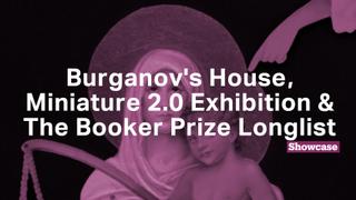 The Booker Prize Longlist | Miniature 2.0 Exhibition | Burganov's House
