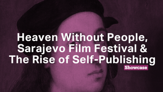 The Rise of Self-Publishing | The 26th Sarajevo Film Festival | Heaven Without People