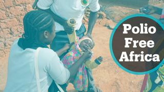WHO to certify Africa polio free after 30 years of fighting