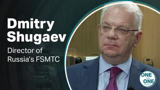 One on One with Dmitry Shugaev, Director of Russia's FSMTC