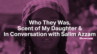 Who They Was | The Art of Salim Azzam | Scent of My Daughter