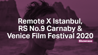 Venice Film Festival Winners | Remote X Istanbul​ | RS No.9 Carnaby