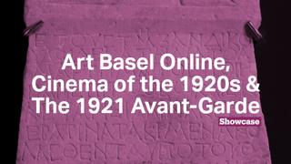 Art Basel Online | Cinema of the 1920s | The 1921 Avant-Garde