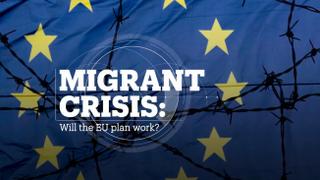 MIGRANT CRISIS: Will the EU plan work?