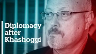 Diplomacy after Khashoggi